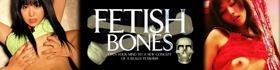 FETISH BONES