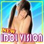 NEW  IDOL VISION
